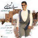 دانلود موزیک علی اکبر غلامزاده به نام یار شیرازی