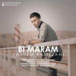 دانلود موزیک هاشم رمضانی به نام بی مرام