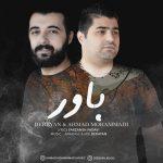 دانلود موزیک درایان و احمد محمدی به نام باور