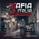 دانلود موزیک بابک مقدم به نام مافیا ایتالیا