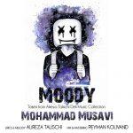 دانلود موزیک محمد موسوی به نام مودی